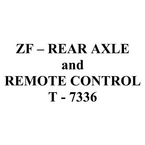 ZF REAR AXLE and REMOTE CONTROL T-7336 Service Repair Workshop Manual