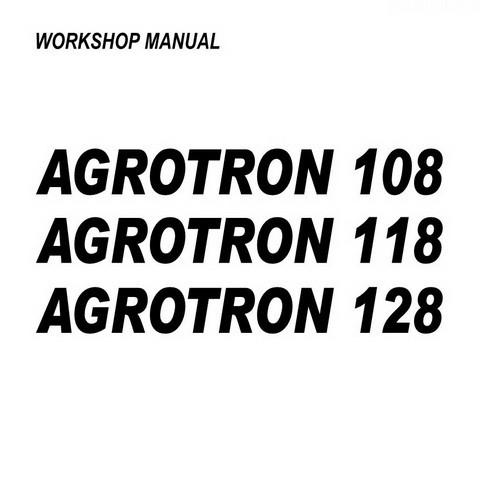 DEUTZ-FAHR AGROTRON 108-118-128 Tractor Service Repair Workshop Manual