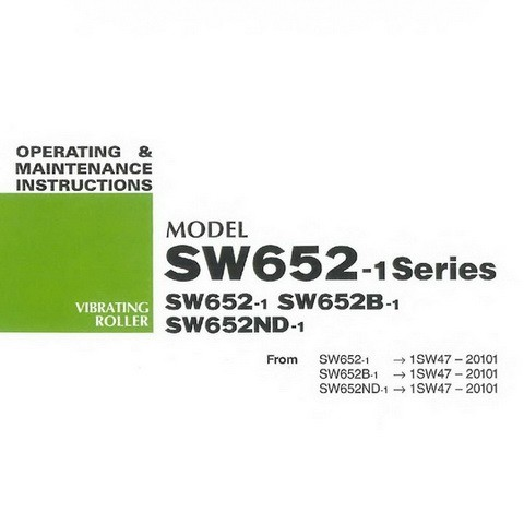 SAKAI SW652-1 Series Vibrating Roller Operation and Maintenance Instructions