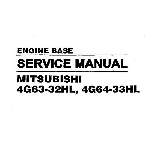 Hyundai 4G63-32HL, 4G64-33HL Mitsubishi Engine Base Repair Service Manual