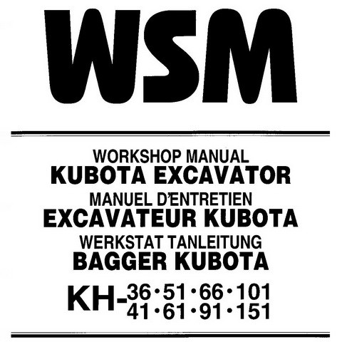 Kubota KH-36·51·66·101·41·61·91·151 Excavator Service Repair Workshop Manual