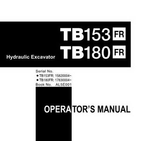Takeuchi TB153FR & TB180FR Hydraulic Excavator Operator's Manual