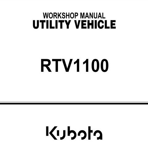 Kubota RTV1100 Utility Vehicle Workshop Repair Service Manual