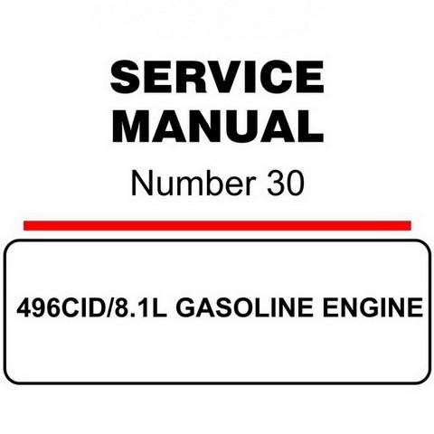Mercury Marine MerCruiser Service Manual #30 GASOLINE ENGINE 496CID/8.1L