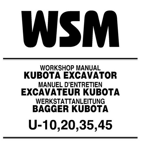 Kubota U-10, U-20, U-35 & U-45 Excavator Service Repair Workshop Manual - 97899-60501