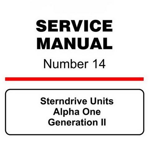Mercury Marine MerCruiser Service Manual #14 Sterndrive Units - Alpha One Generation II