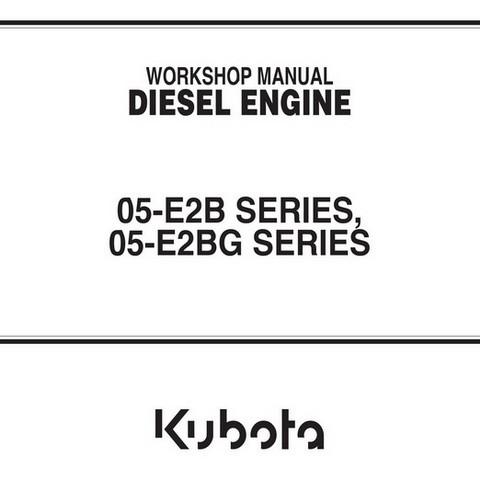 Kubota 05-E2B & 05-E2BG Series Diesel Engine Workshop