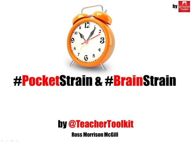 #PocketStrain and #BrainStrain by @TeacherToolkit