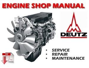 Deutz B/FM 1008/F Engines Service Repair Workshop Manual