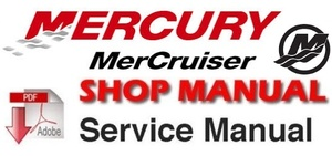 Mercury MerCruiser #31 Marine Engines 5.0L (305cid), 5.7L (350cid),6.2L(377cid) Service Manual 2001+