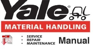 Yale ERC 040 - 050 - 060 - 065 RF / ZF Lift Truck Service Repair and Maintenance Manual