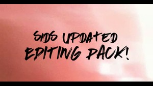 Sids Updated Editing Pack! (30/04/2016)