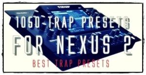 SALE! 1050 Trap Presets for Refx Nexus 2 ( BEST TRAP FL ABLETON WIN MAC 2017 )