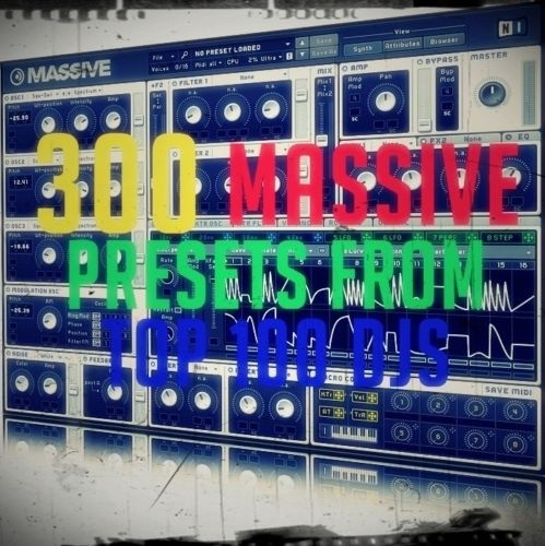SALE 300 NATIVE INSTRUMENTS MASSIVE PRESETS FROM TOP 100 DJS! (FL ABLETON MAC WIN)