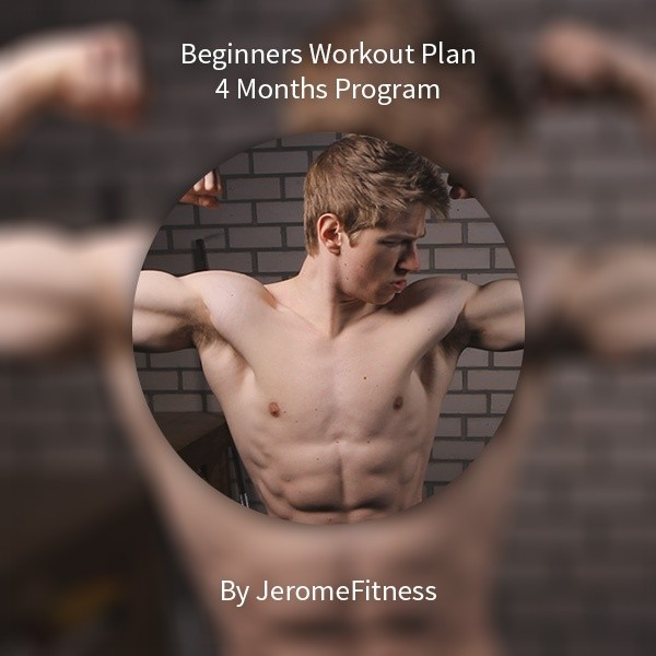 4 Month Beginners Workout Plan