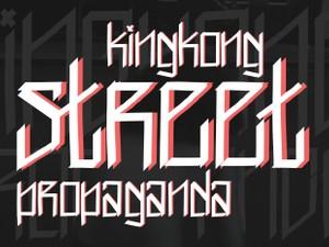 King Kong Street Propaganda - Font.