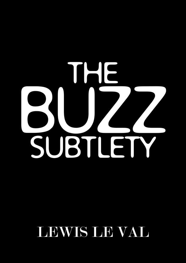 The Buzz Subtlety