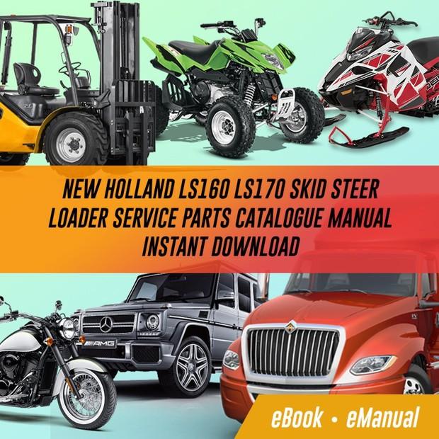 New Holland LS160 / LS170 Skid Steer Loader Repair Manual