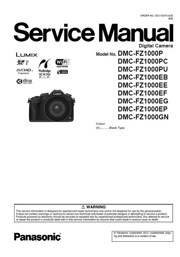 Panasonic Lumix DMC FZ1000 digital camera Service Manu
