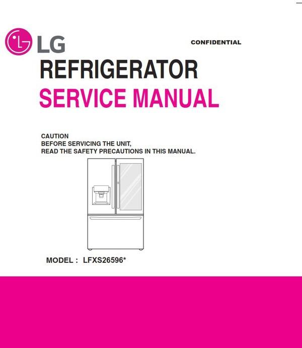 LG LFXS26596S LFXS26596M Refrigerator Service Manual and Repair Guide