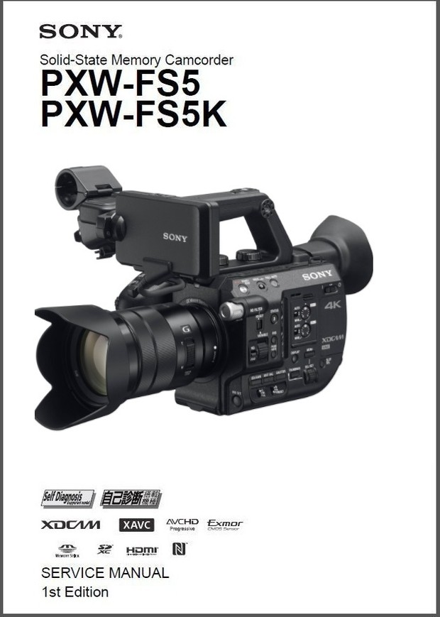 Sony PXW FS5 FS5K Camcorder Service Manual & Troubleshooting Guide