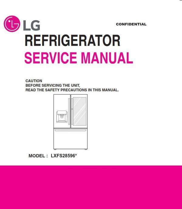 LG LFXS28596S LFXS28596M LFXS28596D Refrigerator Service Manual and Repair Guide