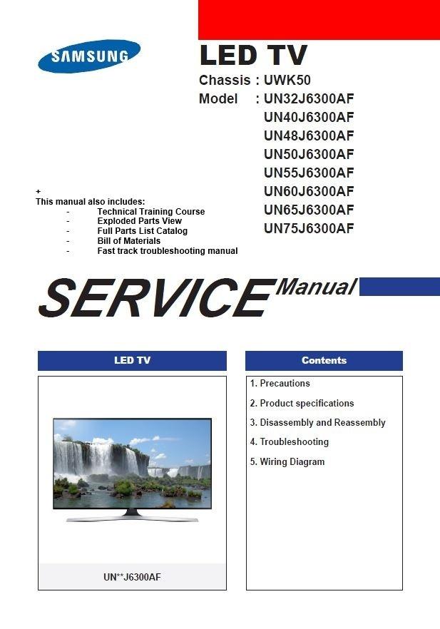 Samsung UN40J6300 UN40J6300AF UN40J6300AFXZA TV Service Manual and Repair Instructions