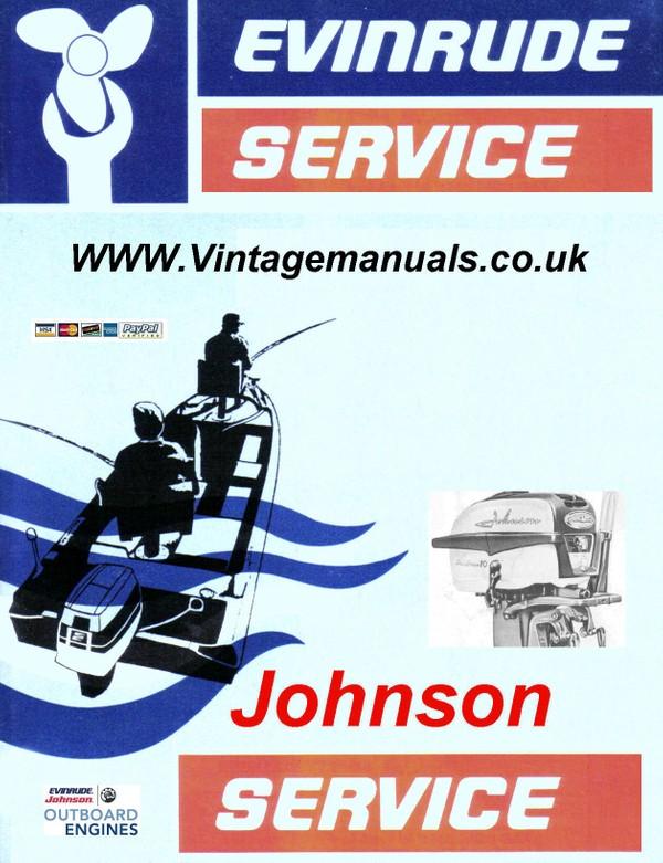 Johnsone Evinrude 1940 to 1966 Workshop \Manuals