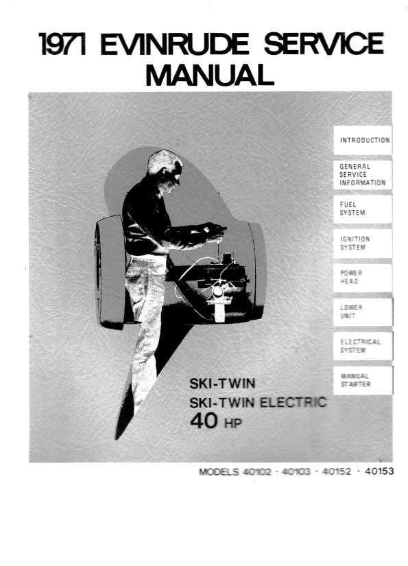 Evinrude 40 ski Twin 1971 40102 40103 40152 40153