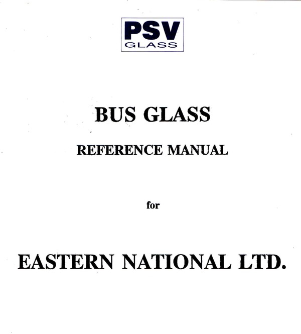 Eastern National Buss Glass Manual