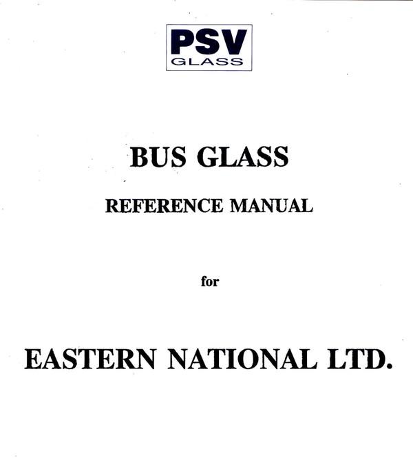 Eastern National Buss Glass Manual