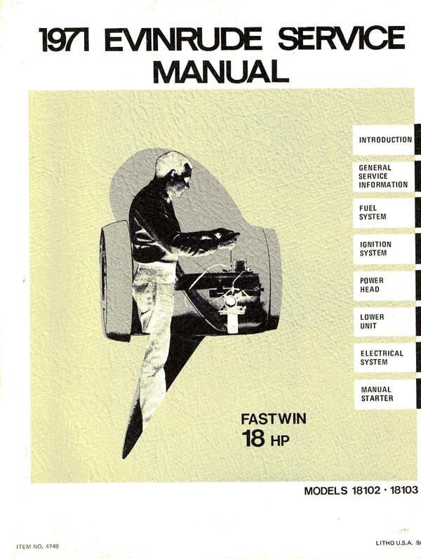 Evinrude 18 Hp 1971 Fastwin series 18102 18103 1971 Service and repair Manual 1971 -- 18 Hp