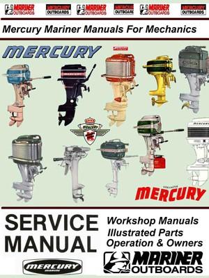 Mercury & Mariner Vintage Service Manuals for Mechanics