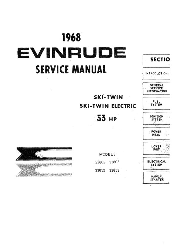 Evinrude –Evinrude 33 Hp Ski-Twin 338 Series 1968 ( Service and repair Manual 1968 -33 Hp