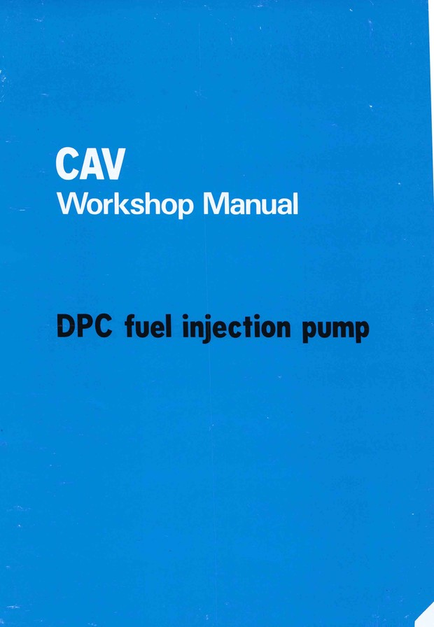 Lucas Cav DPS Service Manuals for MechanicsService Training
