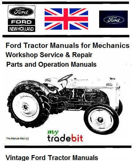 Ford Tractor Manuals for Mechanics