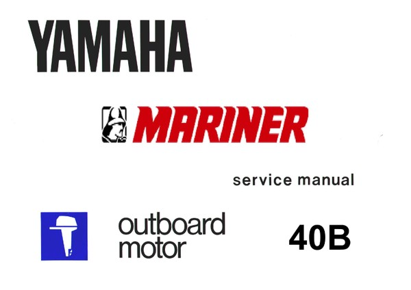 Yamaha Outboard Engine 40B Service and Repair Manual