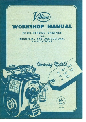 Villiers 10 - 12 - 15 Industrial Engine Workshop Service and Repair Manual