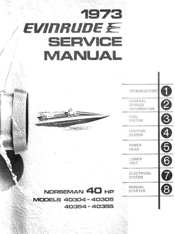 Evinrude 40 hp 1973 Norsman 40304 40305 40354 40355 Service and repair Manual 1973 -40 Hp