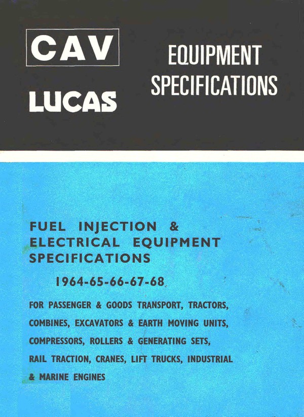 Cav - Lucas Fuel injection and Electrical equiptment Specifications 1964 to 1968