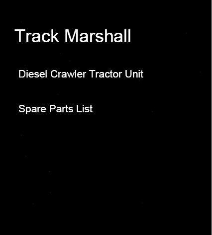 Track Marshall Diesel Crawler Tractor Unit