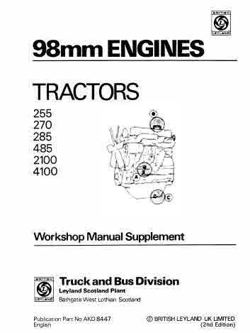 Leyland Model 38 Models 225 227 Turbo Tractors and 98mm Layland Diesel Engines.