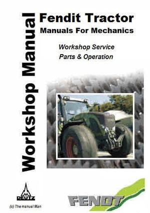 Fendit Tractor Service Manuals For Mechanics