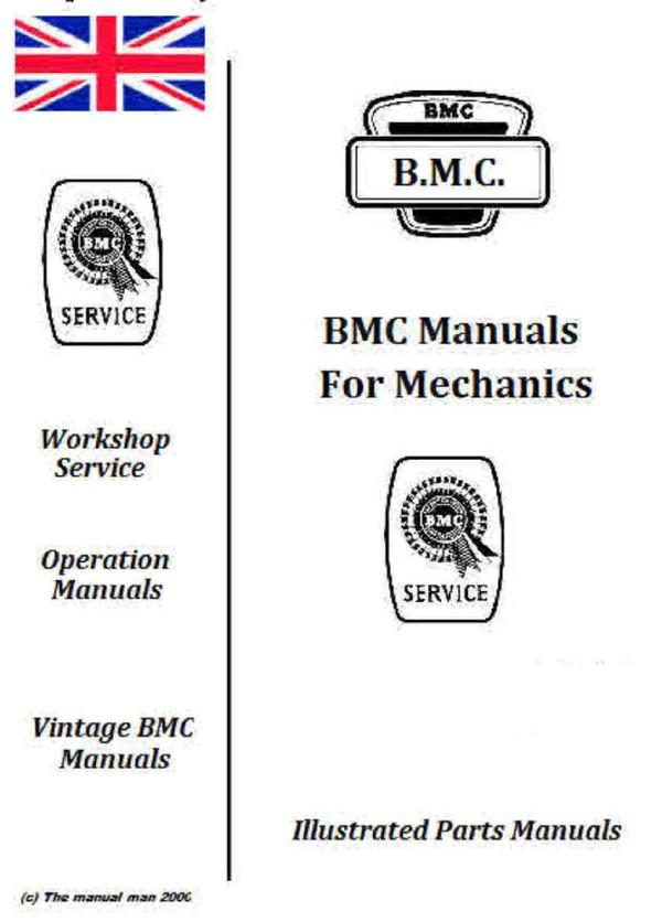 BMC ( Vintage ) Manuals for mecanics Vol 1