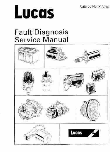 Lucas Fault Diagnosis Service Manual Publication XiA 116