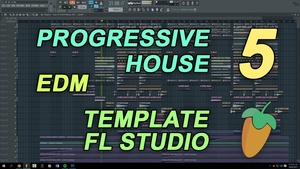 FL Studio - EDM Progressige House Template 5