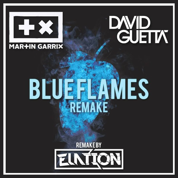 Martin Garrix & David Guetta - Blue Flames (Remake) [FLP Family]
