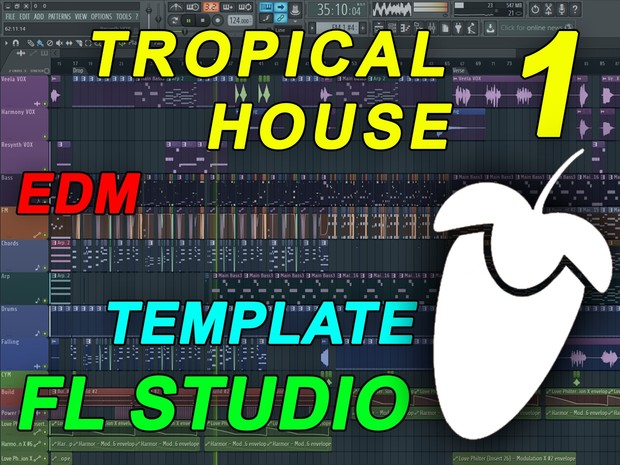 FL Studio - EDM Tropical House Template 1