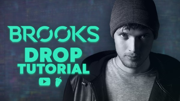 🎶 BROOKS [Drop Tutorial + FLP]