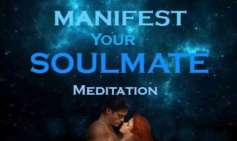 MANIFEST your SOULMATE Meditation